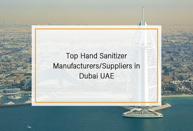 Top Hand Sanitizer Manufacturers and Suppliers in Dubai UAE
