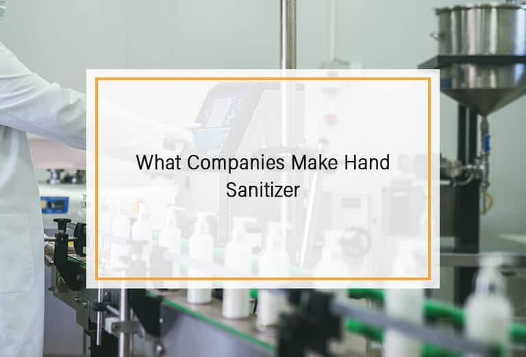 What Companies Make Hand Sanitizer