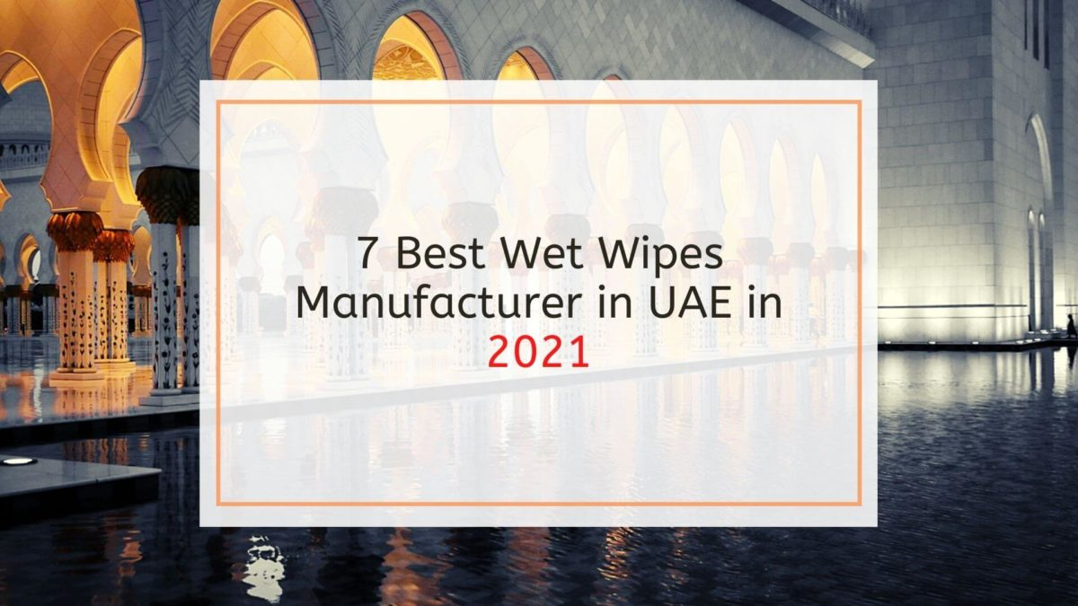 Becleanse Best Wet Wipes Manufacturers in UAE