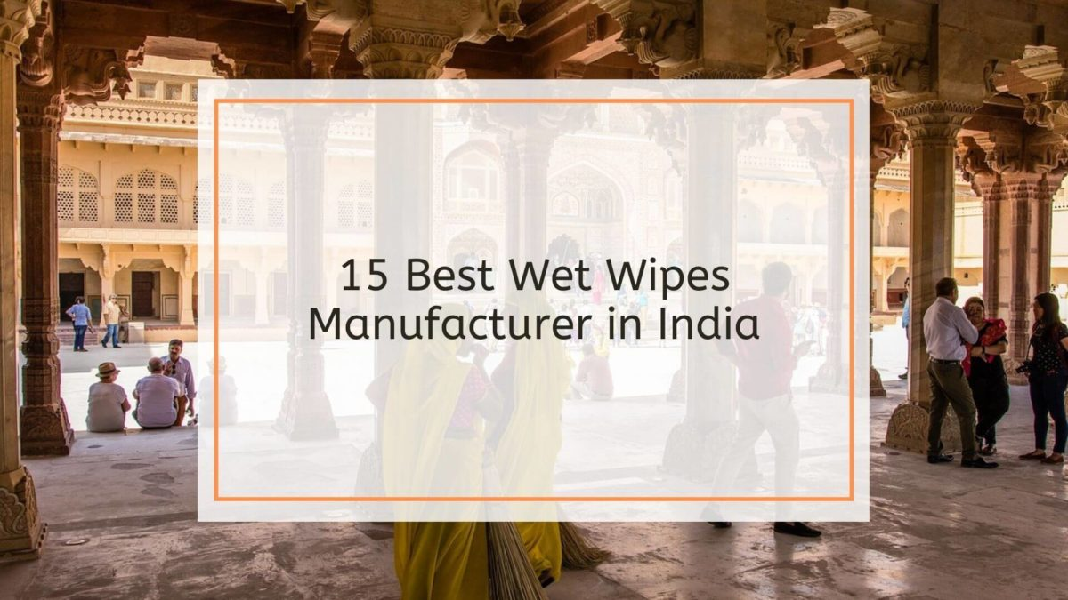 Becleanse Best Wet Wipes Manufacturers in india