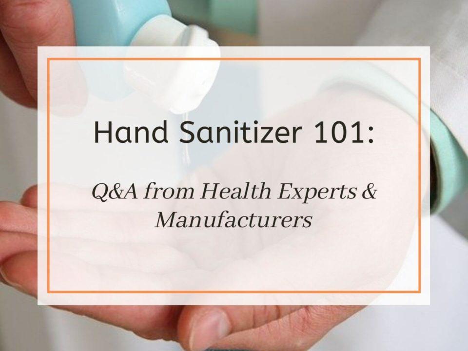 hand sanitizer 101