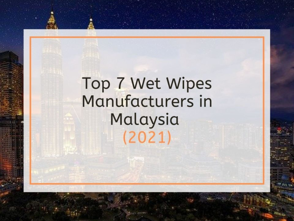 becleanse Top 7 Wet Wipes Manufacturer in Malaysia (2021)